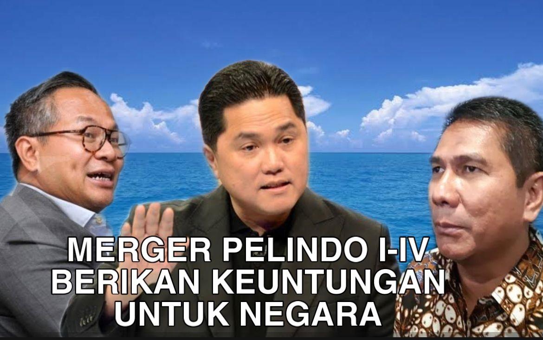 Penggabungan Pelindo untuk memberikan keuntungan sebanyak-banyaknya bagi negara