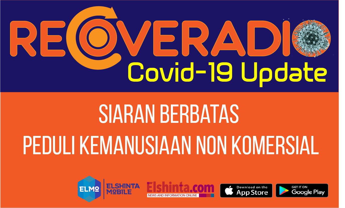 Elshinta Peduli kembali meluncurkan Recoveradio kembali terkait wabah Covid-19