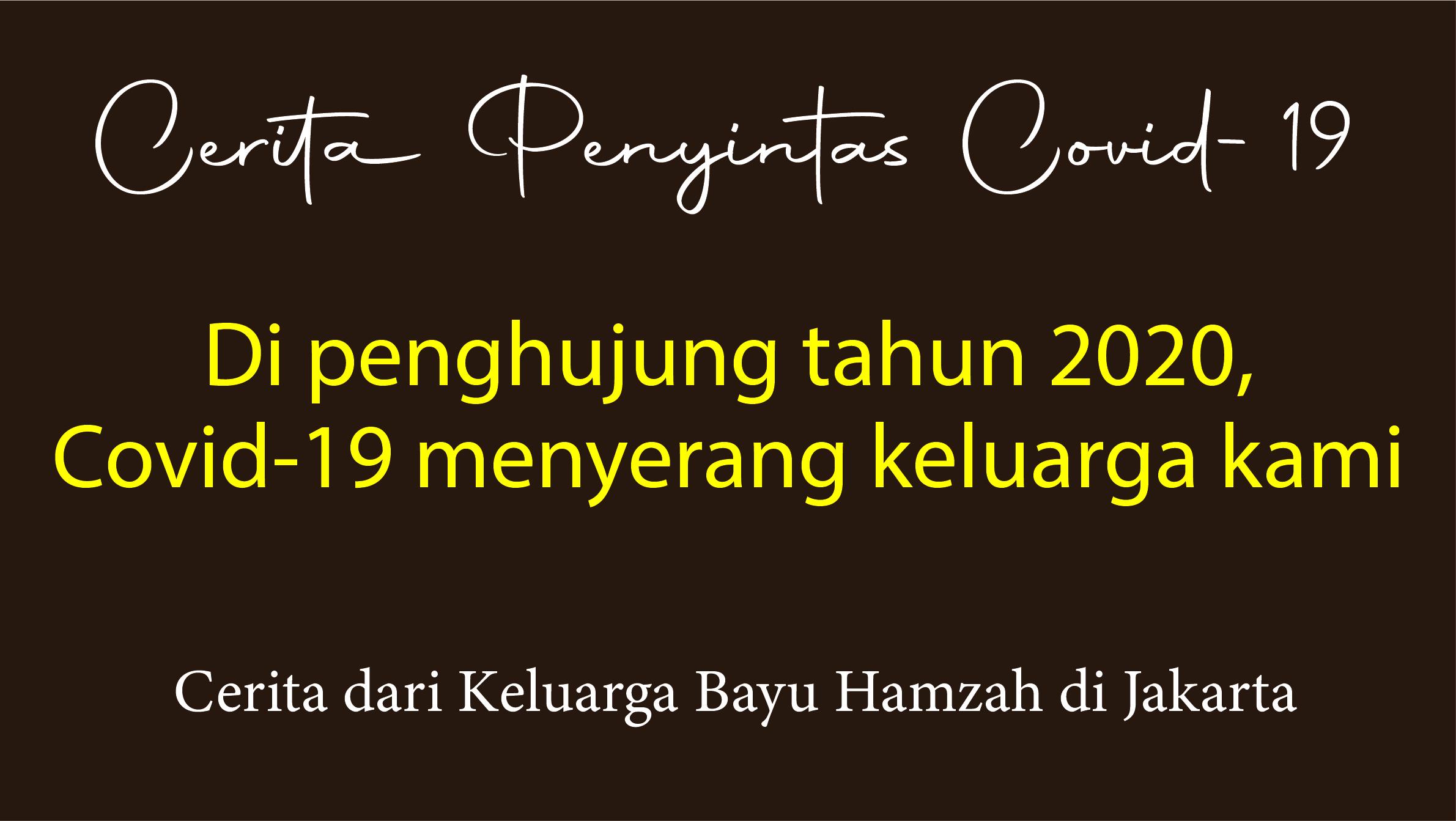 Cerita Penyintas Covid-19: Bayu Hamzah, Jakarta